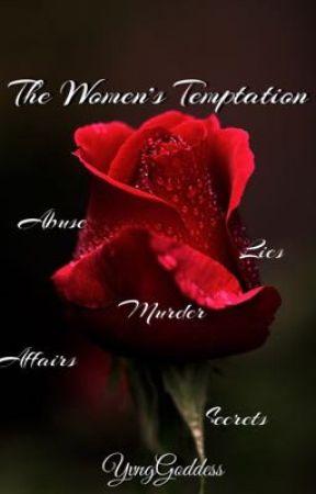 The Women's Temptation  by YvngGoddess