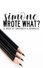 simone wrote what? by simonesaidwhat