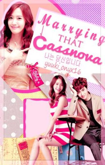 Marrying that Casanova (MTC) [Completed]