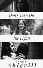 Don't turn on the lights | HgSs by abigvill