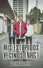 Mis estúpidos vecinos (New Hope Club) by GarolenaJackson