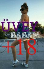 Üvey Babam +18  by DarkDreamQueeen