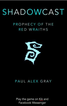 Shadowcast - Prophecy of the Red Wraiths by paulalexgray