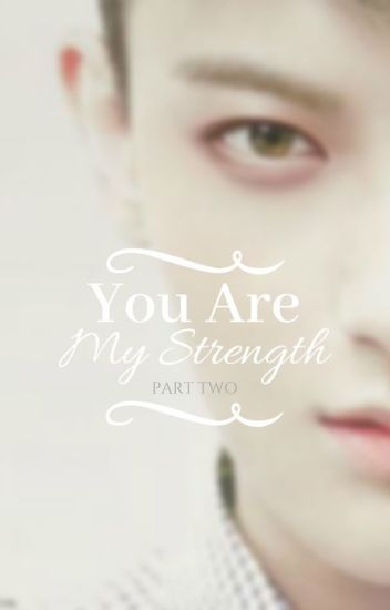 You Are My Strength 2 | أنت قوتي 2