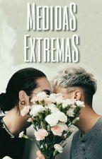 Medidas extremas (twc-R/+18) by unrav3l