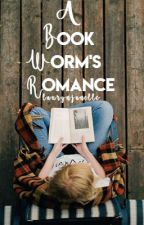 A Bookworm's Romance by laurynlaughs