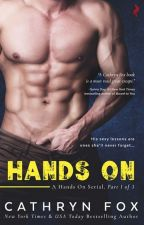 TRILOGIA HANDS ON by CandyBooks16