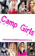 Camp Girls (Sequel to Summer With The Ru Girls) by TheMisguidedGhostXXX