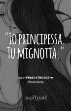●Frasi Stronze● by Alessietta82