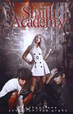 Smith Academy: School for Elite Vampires by MorpheusAnne