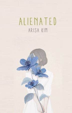 Alienated | Letters from Life by neverlanded