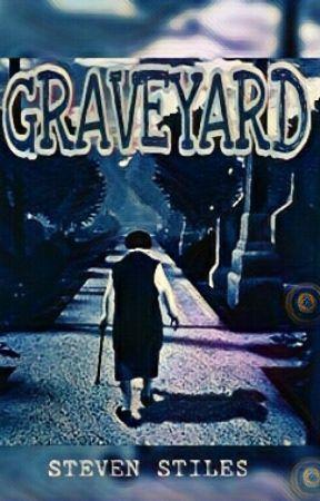 GRAVEYARD  by Steven_stiles7
