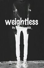 Weightless- (Larry Stylinson) by _larrylovechild_