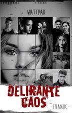Delirante Caos by FranUC