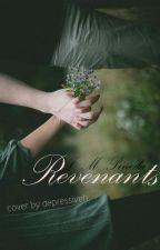 Revenants (NaNoWriMo 2013) by OfDustAndStarlight