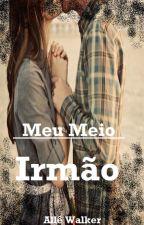 Meu Meio Irmão by Haruka100vida
