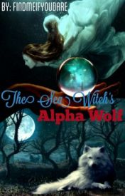The Sea Witch's Alpha Wolf by FindMeIfYouDare