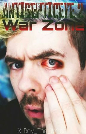 Antisepticeye 2: War Zone by X-Ray_The_Writer