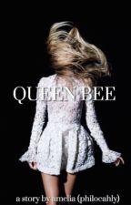 QUEEN BEE  by philocahly