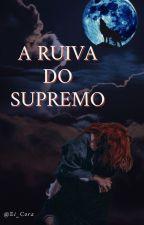 A Ruiva do Supremo by A_Ruiva_Do_Supremo