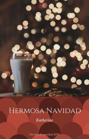 Hermosa Navidad by Srta_Kathe