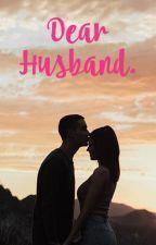 Dear Husband.  by SabikaReza