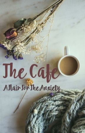 The Café by AFlairForTheAnxiety