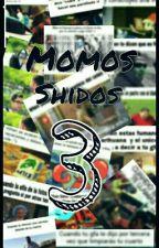 Momos Shidos 3 by JoshSeLaCome