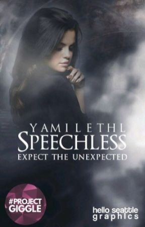 Speechless |Slow Editing| by yamilethl
