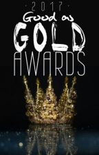 The Good as Gold Awards by TheOlympusProject