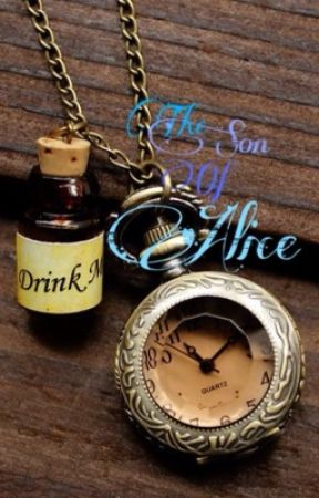 The Son Of Alice by Oncerfanfics