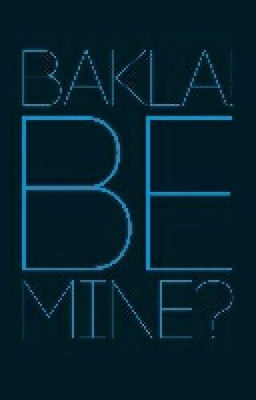 Bakla! Be mine? by winter_rose143