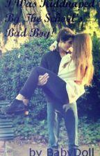 I Was Kiddnaped By The School's Bad Boy! by LokisBabydollBride