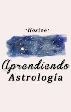 Aprendiendo astrología;; by -Rosiee-