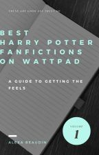Best Harry Potter Fanfictions On Wattpad by Slytherclaw_Bitch