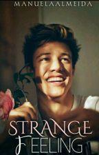 •Strange Feeling [Cameron Dallas] by Manuelaalmeid_