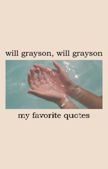 Will Grayson Will Graysonmy Favorite Quotes Sam Wattpad Simple My Favorite Quotes