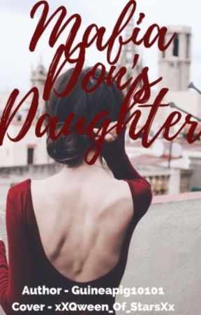 Mafia Don's Daughter by Guineapig10101