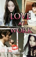 LOVE AT WORK (To Be Revised) by Shannelle_Prada