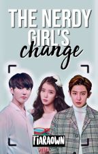 The Nerdy Girl's Change by Tiaraown