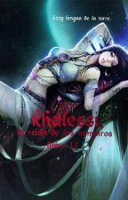 Khalessi, la reina de los Vampiros.( libro II ) by lizzy21886