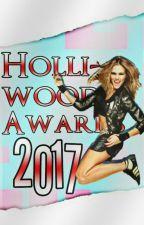 Hollywood Awards 2017 by HollywoodEditorial