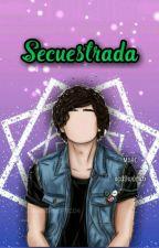 Secuestrada (Jos Canela y Tu) by AridnereRomano