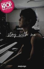 stay with me « p. chanyeol by zeejungs