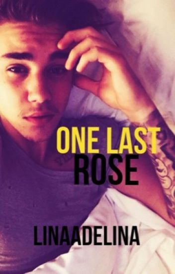 One Last Rose