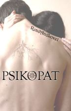 Psikopat by ReadAndLove1
