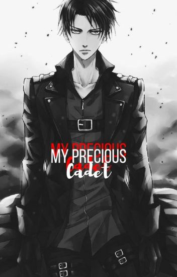 My Precious Cadet ♥ → Levi X Reader - ❛NERF THIS!❜ - Wattpad