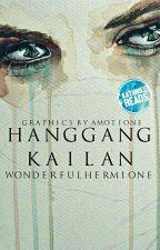 Hanggang Kailan by wonderfulhermione