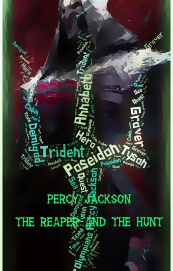 Percy Jackson: The Reaper and The Hunt - Nick - Wattpad