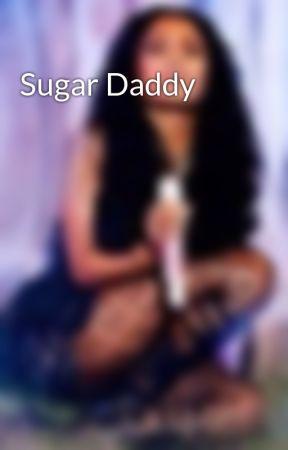Sugar Daddy by _RocsWifeyy_
